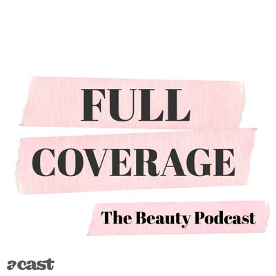 Full Coverage is a podcast for beauty addicts, by beauty addicts. Join professional makeup artist, Harriet Hadfield and unprofessional beauty junkie, Lindsey Kelk as they discuss everything happening in the world of makeup, skincare, haircare and beyond.