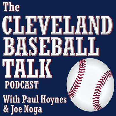 Cleveland Baseball Talk Podcast