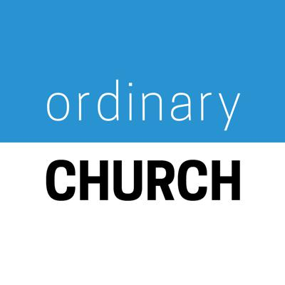 Ordinary Church