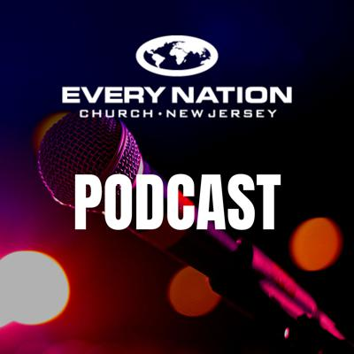 Every Nation Church NJ Podcast
