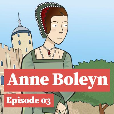 Cover art for Anne Boleyn and how a Queen became a prisoner