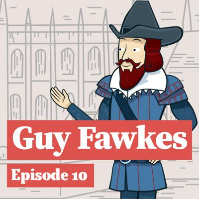 Cover art for Guy Fawkes: The Tower's most infamous prisoner!