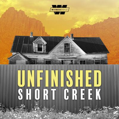 Cover art for Introducing Unfinished: Short Creek