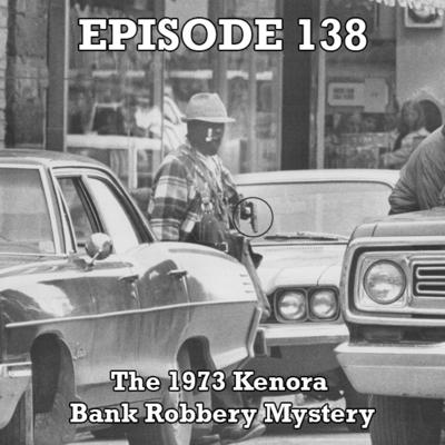 Cover art for The 1973 Kenora Bank Robbery Mystery (ON)