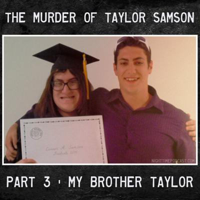 Cover art for The Murder of Taylor Samson - 3 - My Brother Taylor