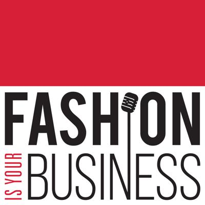 Fashion Is Your Business is a weekly show about FASHIONTECH, the intersection of fashion business and fashion technology. The podcast is produced through MouthMedia Network. Guests include the world's foremost fashion technology pioneers, discussing textiles to retail and everything in between, it covers business news from startups to conglomerates, and the show has a fun and accessible morning radio vibe.