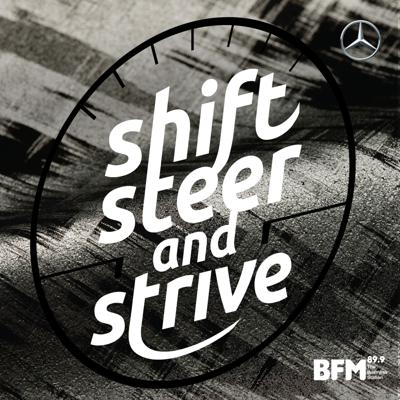 Shift, Steer and Strive