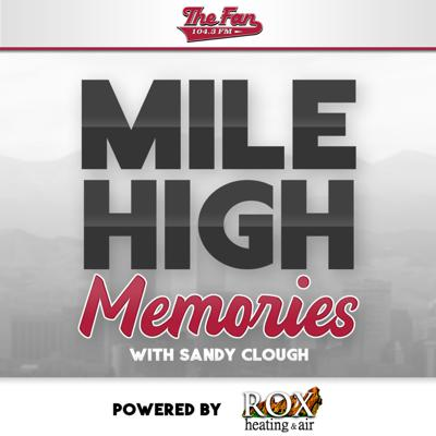 Mile High Memories with Sandy Clough Podcast