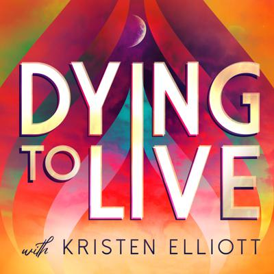 Welcome to Dying to Live: where — I bring you the stories of how change makers, thought leaders and humans just like you harness their inner courage to kill the things that are standing in their way and rebirth into their most authentic selves. Here we learn how death and grief can be fierce allies and powerful tools to help you create your most fulfilled and abundant life. If you want to start saying HELL YES to the person you were before they told you who to be, this podcast is for you. I'm Kristen Elliott, and I'm dying to share this with you.