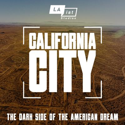 Deep in the Mojave Desert, there is a little town with a big name and a bizarre history: California City. For decades, real estate developers have sold a dream here: if you buy land now, you'll be rich one day. Thousands of people bought this dream. Many were young couples and hard-working immigrants looking to build a better future. But much of the land they bought is nearly worthless. In this new podcast from LAist Studios, host Emily Guerin tells a story of money, power and deception. Listen and subscribe wherever you get your podcasts.