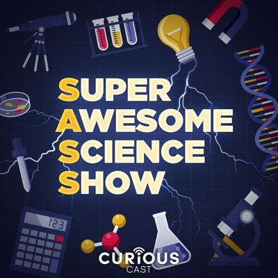 Super Awesome Science Show (SASS)