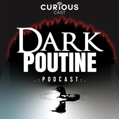 True crime, legends, folklore, dark history and other creepy topics from the perspective of real live Canadians.