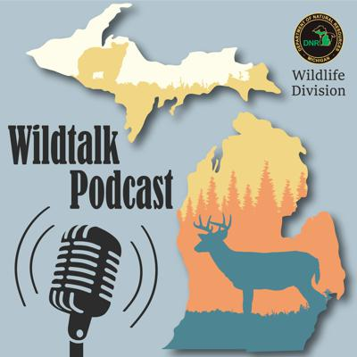 The Wildtalk Podcast is a production of the Michigan Department of Natural Resources Wildlife Division. On the Wildtalk Podcast, representatives of the Wildlife Division chew the fat and shoot the scat about all things habitat, feathers, and fur. With insights, interviews, and listener questions answered on the air, you'll come away with a better picture of what's happening in the world of Michigan's wildlife. Thank you for listening.  Email questions to: dnr-wildlife@michigan.gov or call  517-284-9453