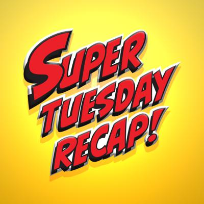 Super Tuesday Recap - Comic Book & TV Show Reviews