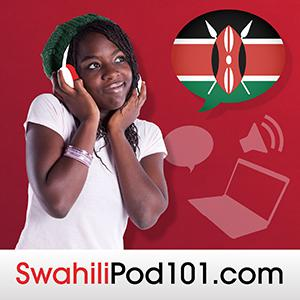 Learn Swahili with Free Podcasts Whether you are student or a seasoned speaker, our lessons offer something for everyone. We incorporate culture and current issues into each episode to give the most informative, both linguistically and culturally, podcasts possible.  For those of you with just the plane ride to prepare, check our survival phrase series at SwahiliPod101.com. One of these phrases just might turn your trip into the best one ever!