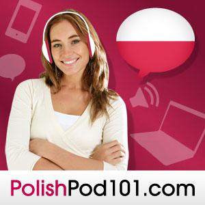 Learn Polish with Free Podcasts Whether you are student or a seasoned speaker, our lessons offer something for everyone. We incorporate culture and current issues into each episode to give the most informative, both linguistically and culturally, podcasts possible.  For those of you with just the plane ride to prepare, check our survival phrase series at PolishPod101.com. One of these phrases just might turn your trip into the best one ever!