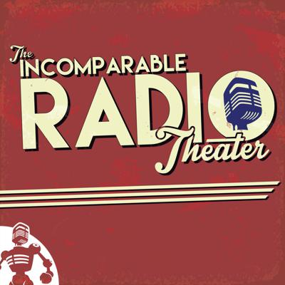 Incomparable Radio Theater is a series of original radio shows that pays homage to classic mid-20th century radio while also giving a nod to modern pop culture. It's produced by the people who bring you The Incomparable Podcast.