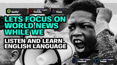 Cover art for Lets Focus On World News While We Listen And Learn English Language Ep 338