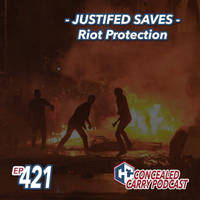 Cover art for Episode 421: JUSTIFED SAVES – Riot Protection