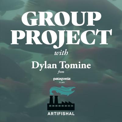 Cover art for Dylan Tomine, Producer of the film `Artifishal` and Patagonia Fly Fishing Ambassador