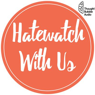 Hatewatch With Us: A Variety Show for Sarcastic People