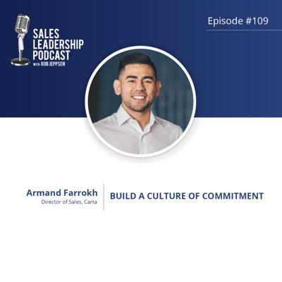 Cover art for Episode 109: #109: Armand Farrokh of Carta — Build a Culture of Commitment