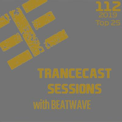 Cover art for Trancecast Sessions - Episode 112 - 2019 Top 25