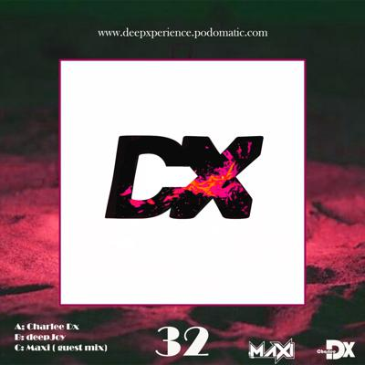 Cover art for DeepXperience vol.32A mixed by Charlee Dx