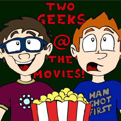 Two Geeks at the Movies