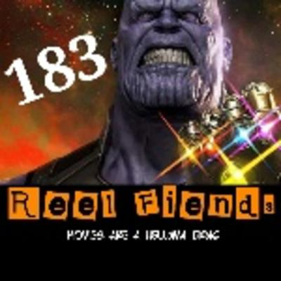Cover art for Reel Fiends Ep 183- Infinity War Review!!!
