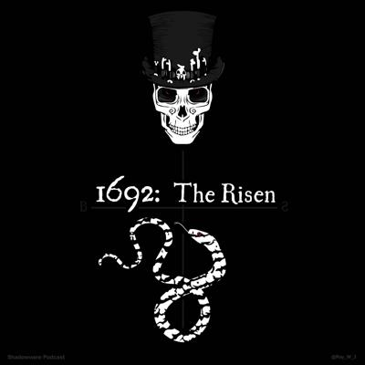Cover art for 1692: The Risen: Episode 6 - Holy Smoke
