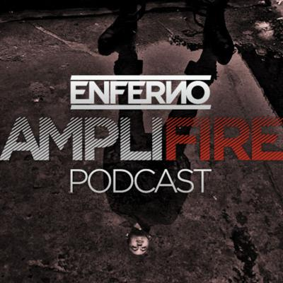 Cover art for AmpliFIRE - with ENFERNO - Episode #8