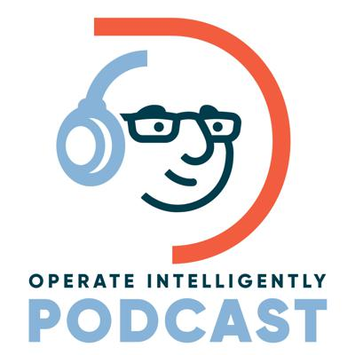 Operate Intelligently Podcast