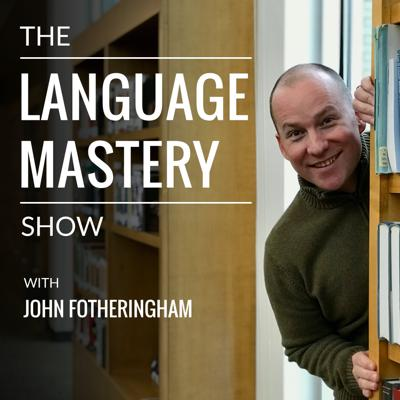 The Language Mastery Show brings you interviews with the world's best language learners. Get an inside look at how polyglots, linguists, and language lovers master languages more quickly, and learn the habits, methods, and mindsets you need to succeed in your own language learning adventures. Each guest shares proven strategies for reaching fluency, overcoming fear, speaking with confidence, and having more fun along the way. I'm your host, John Fotheringham, a linguist, teacher, and the author of Master Japanese. For show notes, 150+ free articles and resources, and 1-on-1 coaching, visit LanguageMastery.com. See acast.com/privacy for privacy and opt-out information.