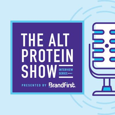 Alternative Protein Show Presented by BrandFirst