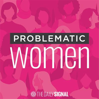 A Daily Signal podcast that challenges the left's narrative that all women must be liberal, pink-hat wearing, Planned Parenthood supporters. Hosted by Lauren Evans and Virginia Allen. Problematic Women celebrates and empowers right-minded women through thoughtful, long-form interviews and sharp-witted commentary on issues from pop culture to politics.  See acast.com/privacy for privacy and opt-out information.