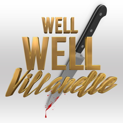 Cover art for Well Well Villanelle - Holy sh*t a new trailer!... did they say ROMANCE???