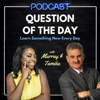 """Learn something new every day! Question of the Day, the award-winning interactive trivia game for Amazon Alexa and Google Assistant is now a daily podcast.For a few minutes each day, the Question of the Day Flashcast, or miniature podcast, features veteran radio hosts Murray Horwitz and Tamika Smith, as they discuss each day's topic. Entertaining and educational, the Flashcast explores questions about science, history, literature, movies, geography, and more.Created by Matchbox.io, Question of the Day is available through such voice assistants as Amazon Alexa, Google Assistant, and Samsung Bixby. With millions of fans in eight countries around the world, Question of the Day is one of the most popular voice experiences out there.To receive the full Question of the Day experience, just ask:""""Alexa, what's the question of the day?"""" or""""Hey Google, ask question of the day."""" See acast.com/privacy for privacy and opt-out information."""