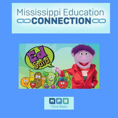 Cover art for Mississippi Education Connection | Healthy Eating Throughout the Summer