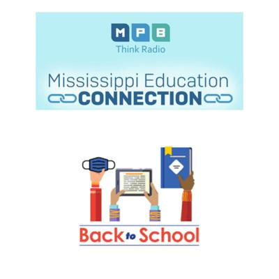 Cover art for Mississippi Education Connection | Back to School for Mississippi Students