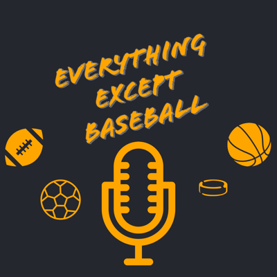 Everything Except Baseball
