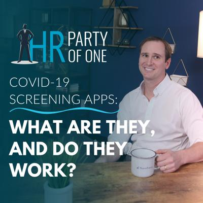 Cover art for COVID-19 Screening Apps: What Are They, and Do They Work?