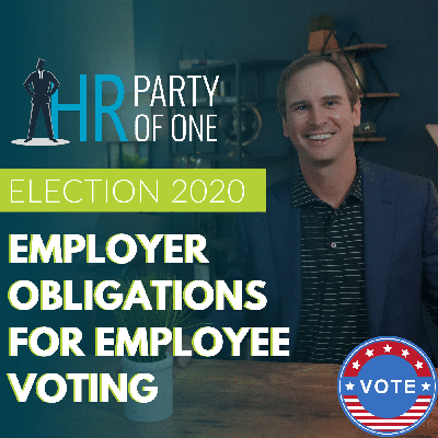 Cover art for Election 2020: Employer Obligations for Employee Voting