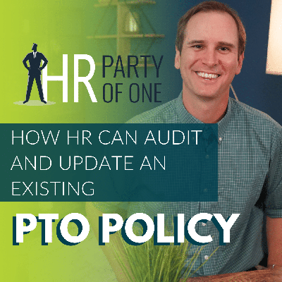 Cover art for How HR Can Audit and Update an Existing PTO Policy