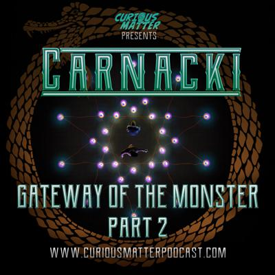 Cover art for Episode 10 - Carnacki: Gateway of the Monster Part 2