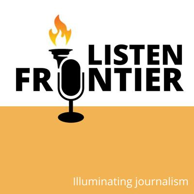 Listen Frontier is a podcast exploring the investigative journalism of The Frontier and featuring conversations with those on the frontlines of Oklahoma's most important stories. At The Frontier, our mission is to hold public officials accountable, give a voice to the powerless and tell the stories that others are afraid to tell, or that illuminate the lives of people in our community. We will shine a light on hypocrisy, fraud, abuse and wrongdoing at all levels in our community and state. We will delve into complex issues and explain them to our readers, arming them with the information they need to make change.