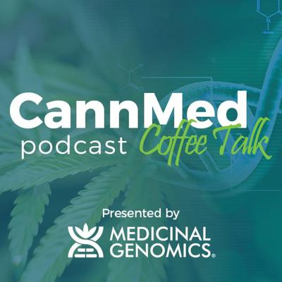 Cover art for Welcome to the CannMed Coffee Talk Podcast