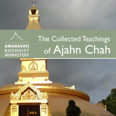 These are the recordings of the complete collection of all the talks by Ajahn Chah that have been translated into English and are published in 'The Collected Teachings of Ajahn Chah', 2011. This was read by Ajahn Amaro during the winter of 2012. (www.amaravati.org)