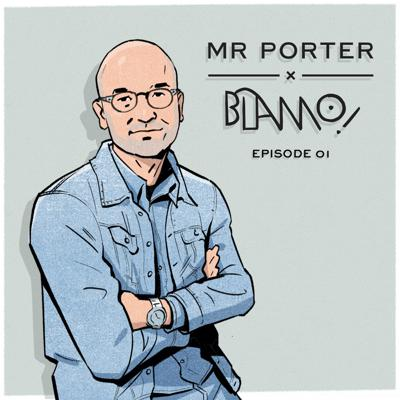 Cover art for MR PORTER x Blamo! | Denim with  Michael Williams and Eric Goldstein