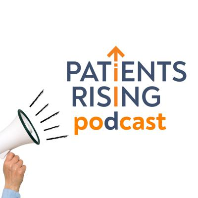 Patients Rising Podcast